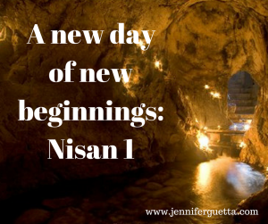 A Day of New Beginnings: Nisan 1