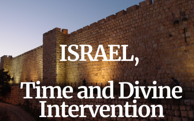 Israel, Time and Divine Intervention